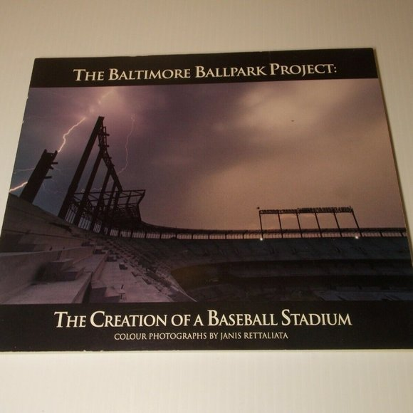 BALTIMORE BALLPARK PROJECT By Janis Rettaliata Sig